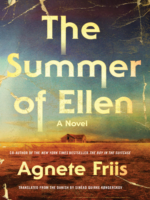 Title details for The Summer of Ellen by Agnete Friis - Available