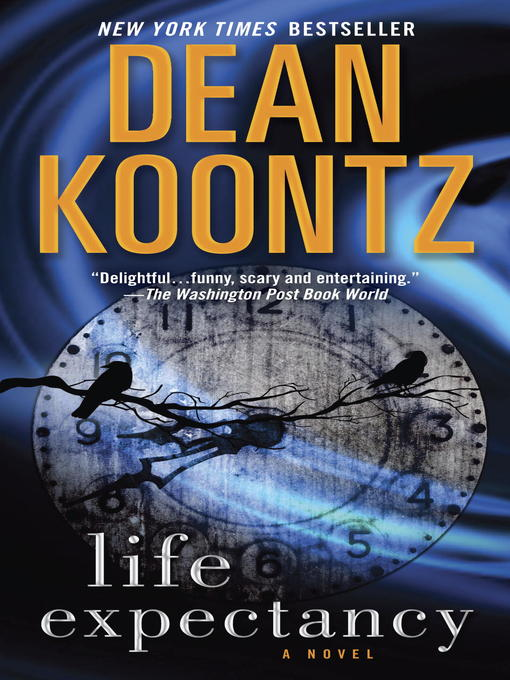 Title details for Life Expectancy by Dean Koontz - Available