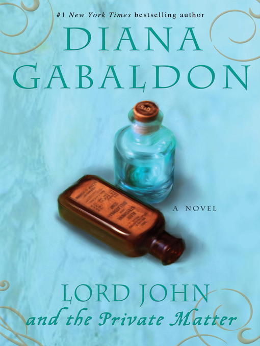 Title details for Lord John and the Private Matter by Diana Gabaldon - Wait list
