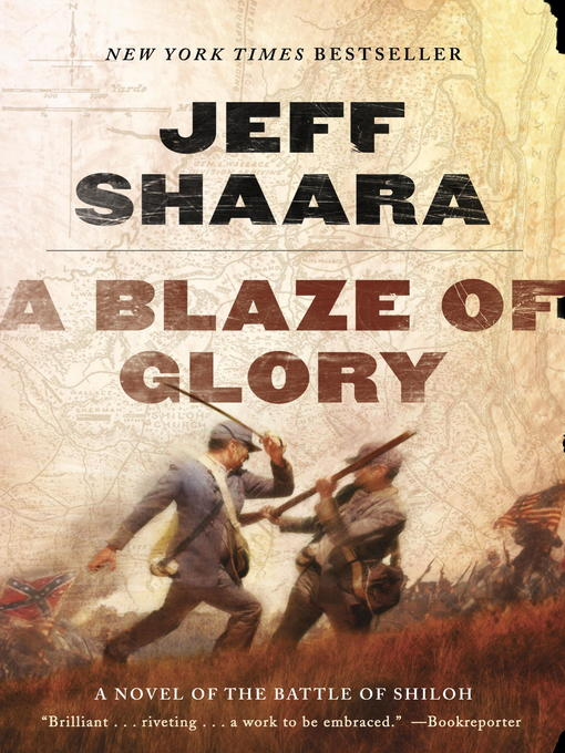 Title details for A Blaze of Glory by Jeff Shaara - Available