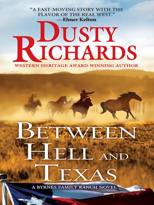 Title details for Between Hell and Texas by Dusty Richards - Available
