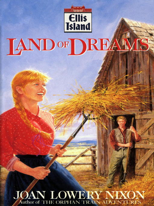 Title details for Land of Dreams by Joan Lowery Nixon - Available