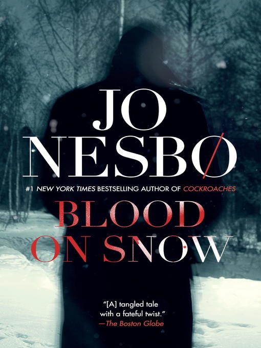 Title details for Blood on Snow by Jo Nesbo - Available
