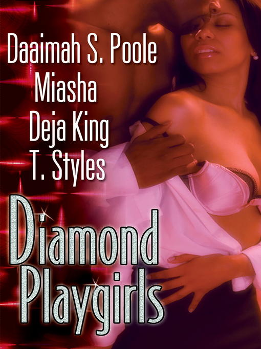 Title details for Diamond Playgirls by Daaimah S. Poole - Available