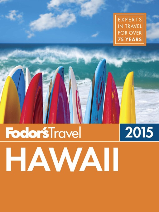 Title details for Fodor's Hawaii 2015 by Fodor's Travel Guides - Wait list
