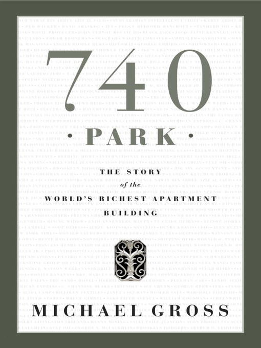 Title details for 740 Park by Michael Gross - Wait list