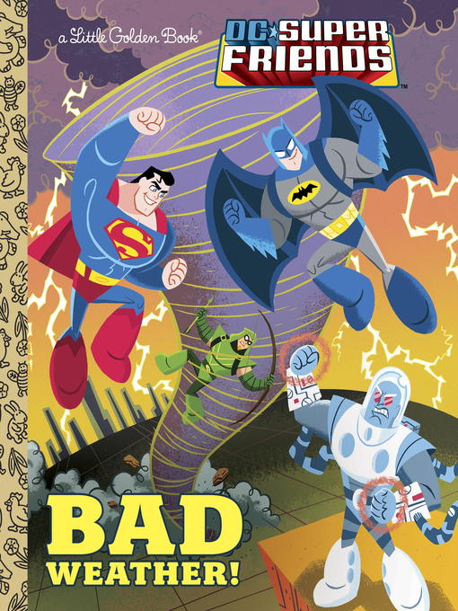 Title details for Bad Weather! (DC Super Friends) by Frank Berrios - Available