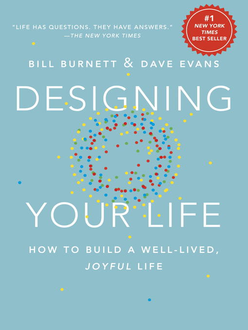 Title details for Designing Your Life by Bill Burnett - Wait list