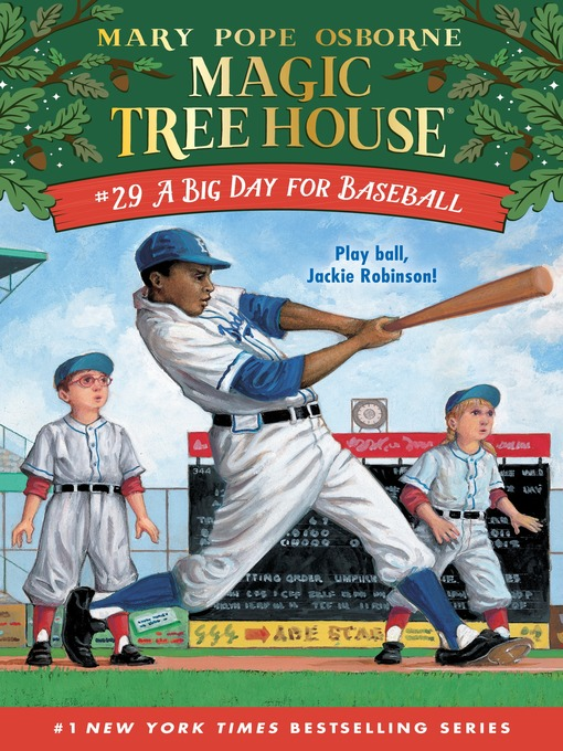Title details for A Big Day for Baseball by Mary Pope Osborne - Available