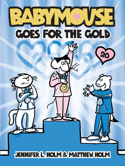 Title details for Babymouse Goes for the Gold by Jennifer L. Holm - Wait list