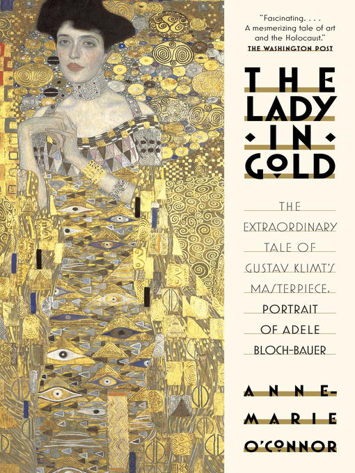 Title details for The Lady in Gold by Anne-Marie O'Connor - Wait list