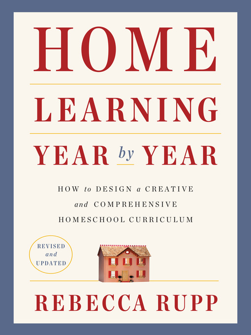 Title details for Home Learning Year by Year by Rebecca Rupp - Wait list