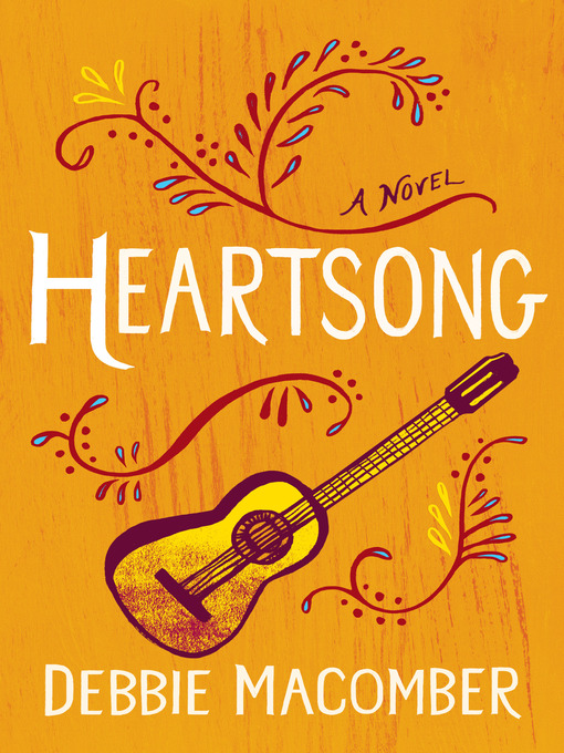 Title details for Heartsong by Debbie Macomber - Available