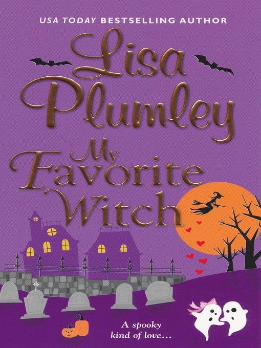 Title details for My Favorite Witch by Lisa Plumley - Wait list