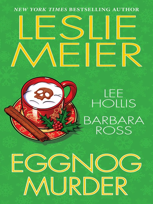 Title details for Eggnog Murder by Leslie Meier - Wait list