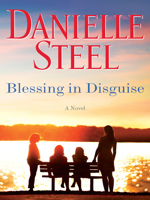 Title details for Blessing in Disguise by Danielle Steel - Wait list