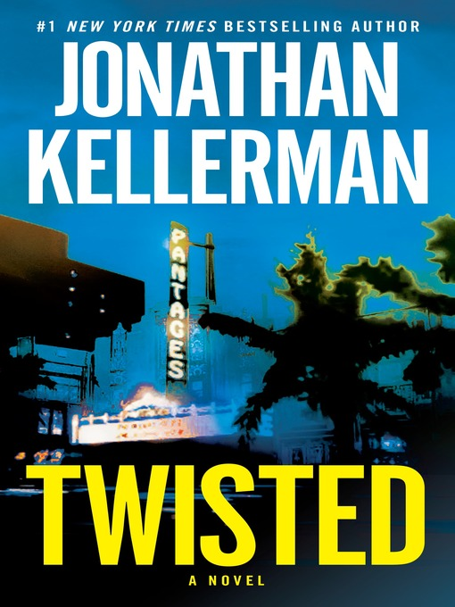 Title details for Twisted by Jonathan Kellerman - Available