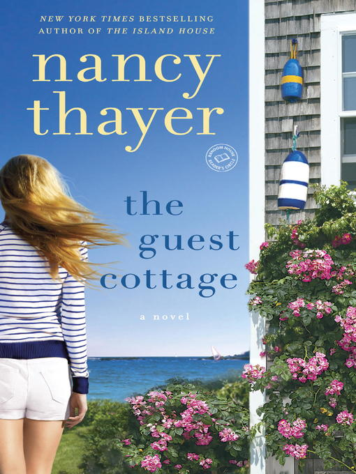 Title details for The Guest Cottage by Nancy Thayer - Wait list