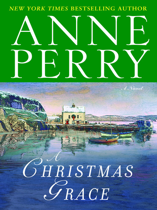Title details for A Christmas Grace by Anne Perry - Available