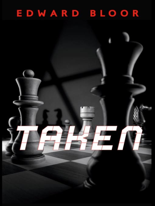 Title details for Taken by Edward Bloor - Available