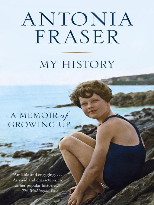 Title details for My History by Antonia Fraser - Available