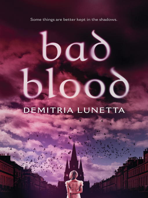 Title details for Bad Blood by Demitria Lunetta - Available