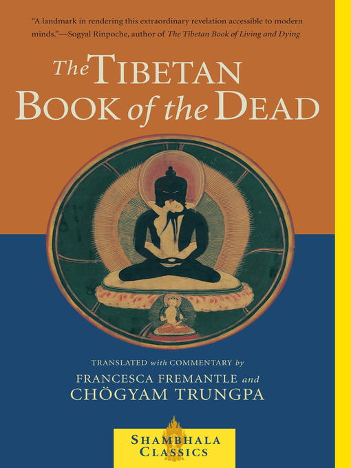 Title details for The Tibetan Book of the Dead by Chogyam Trungpa - Available