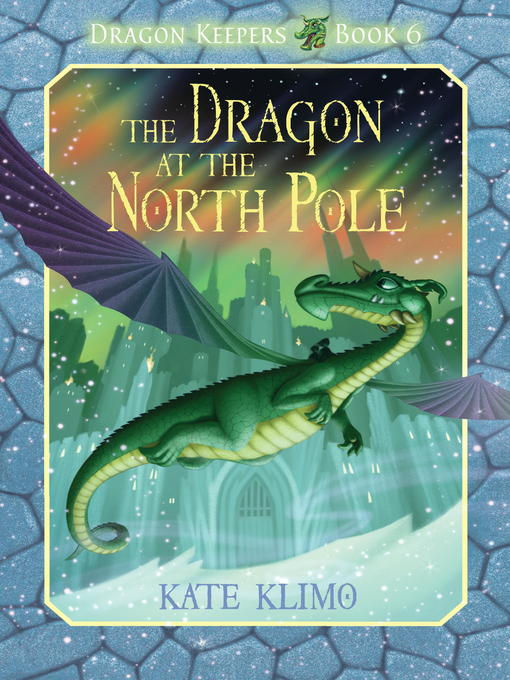 Title details for Dragon Keepers #6 by Kate Klimo - Available