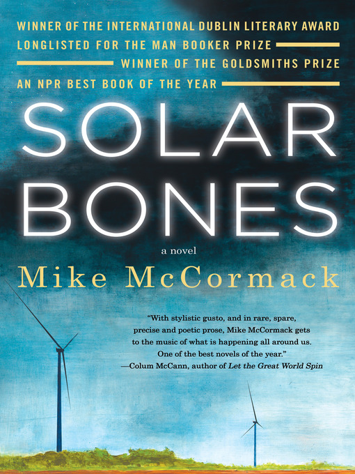 Title details for Solar Bones by Mike McCormack - Available
