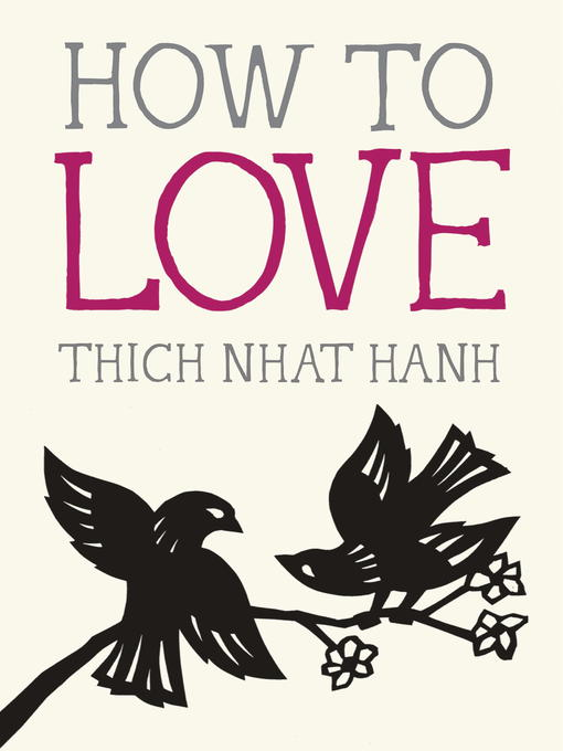 Title details for How to Love by Thich Nhat Hanh - Available
