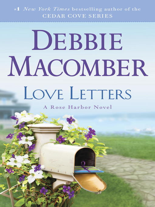 Title details for Love Letters by Debbie Macomber - Wait list