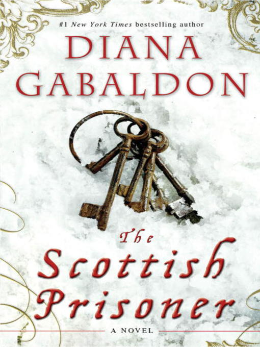 Title details for Lord John and the Scottish Prisoner by Diana Gabaldon - Available