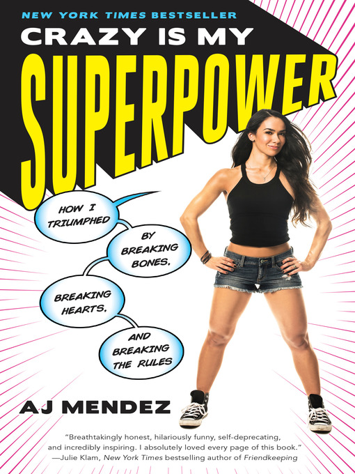 Title details for Crazy Is My Superpower by A.J. Mendez Brooks - Available