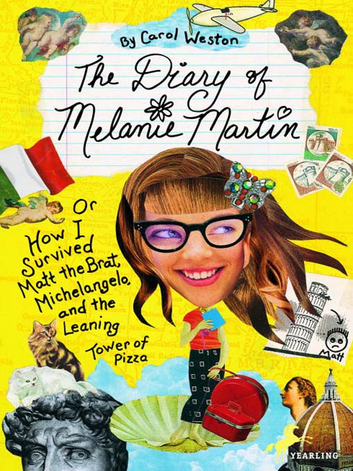 Title details for The Diary of Melanie Martin by Carol Weston - Available
