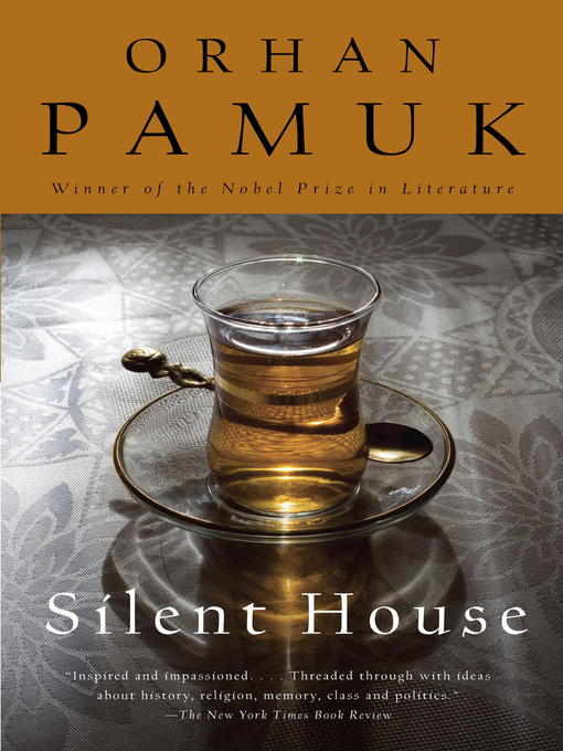 Title details for Silent House by Orhan Pamuk - Available