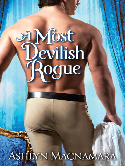 Title details for A Most Devilish Rogue by Ashlyn Macnamara - Available