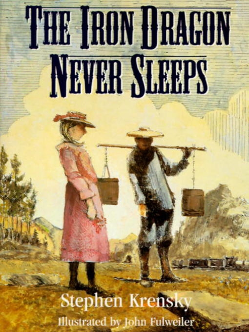 Title details for The Iron Dragon Never Sleeps by Stephen Krensky - Available