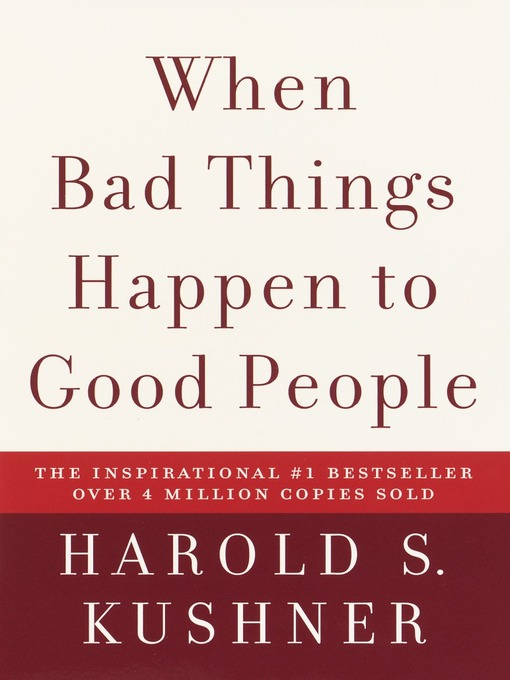 Title details for When Bad Things Happen to Good People by Harold S. Kushner - Wait list