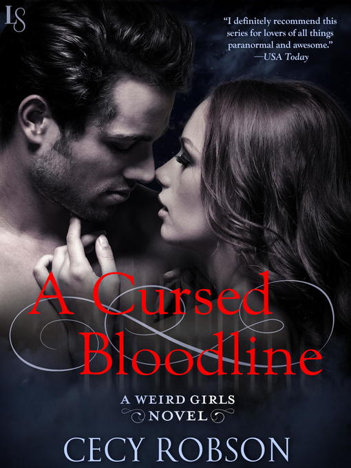 Title details for A Cursed Bloodline by Cecy Robson - Available