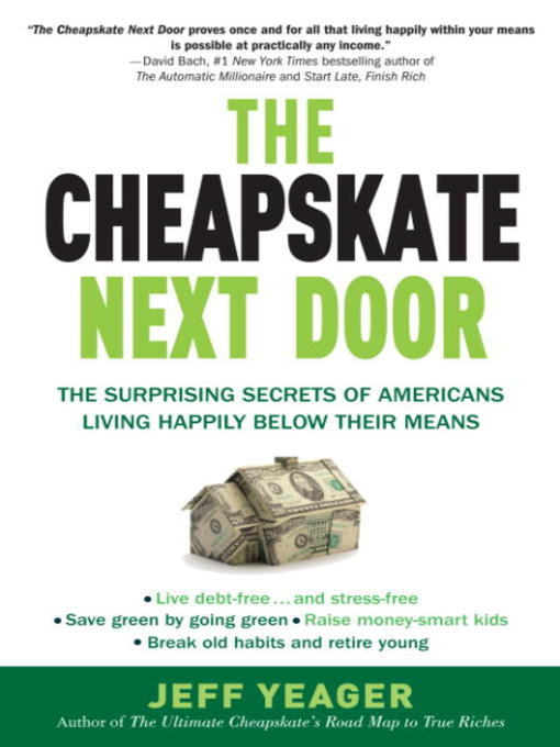 Title details for The Cheapskate Next Door by Jeff Yeager - Available