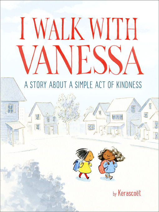 Title details for I Walk with Vanessa by Kerascoët - Available