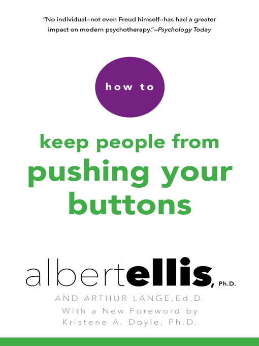 Title details for How to Keep People From Pushing Your Buttons by Albert Ellis - Wait list