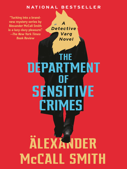Title details for The Department of Sensitive Crimes by Alexander McCall Smith - Wait list