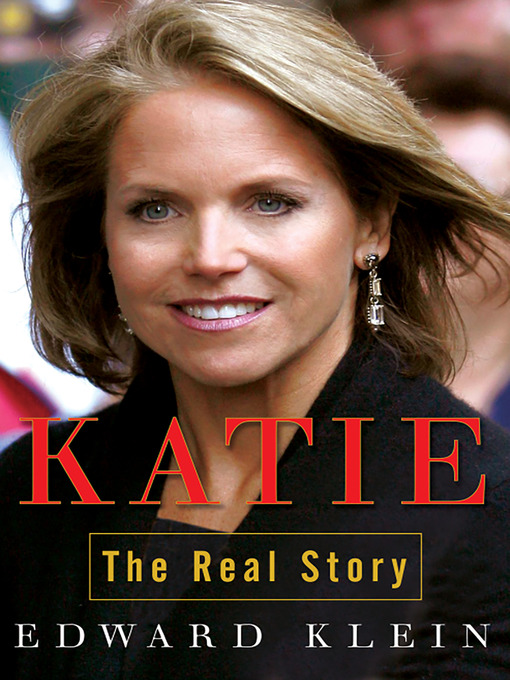 Title details for Katie by Edward Klein - Available