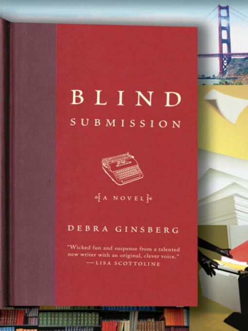 Title details for Blind Submission by Debra Ginsberg - Wait list