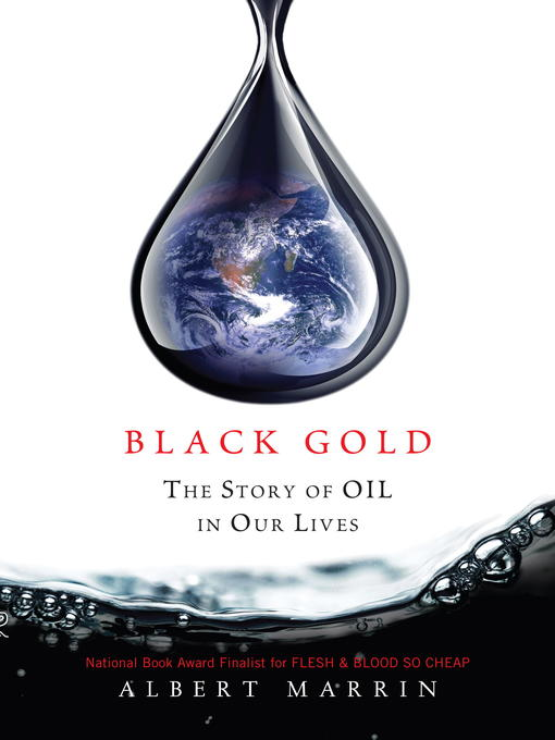 Title details for Black Gold by Albert Marrin - Wait list