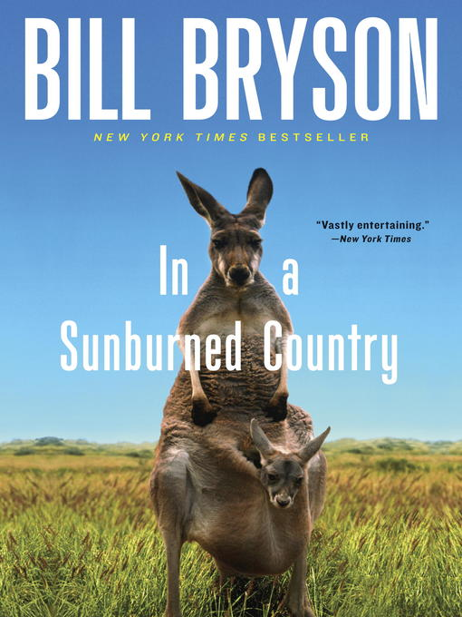 Title details for In a Sunburned Country by Bill Bryson - Wait list