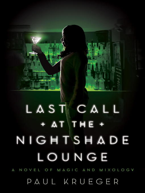 Title details for Last Call at the Nightshade Lounge by Paul Krueger - Available