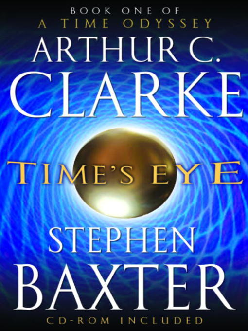 Title details for Time's Eye by Arthur C. Clarke - Available