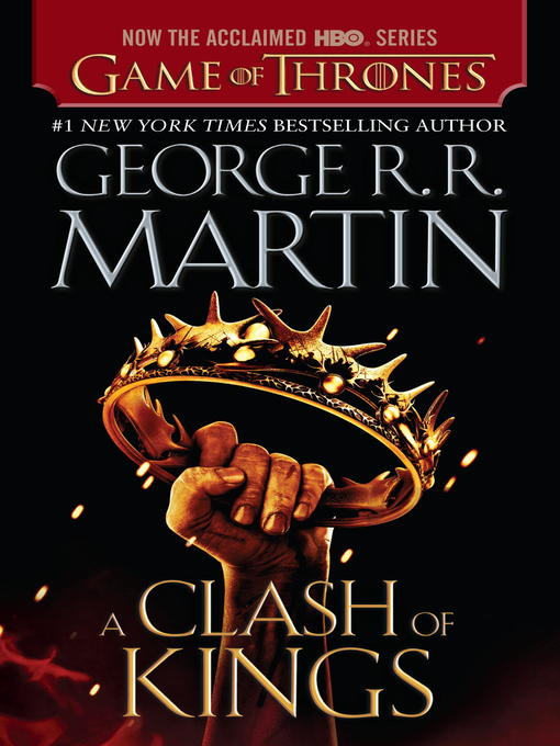 Title details for A Clash of Kings by George R. R. Martin - Available